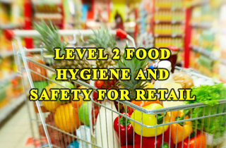 Level-2-Food-Hygiene-and-Safety-for-Retail