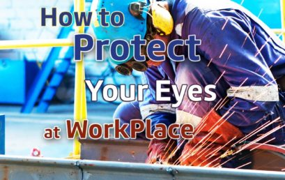 Work places should have safety gears to protect eyes of workers