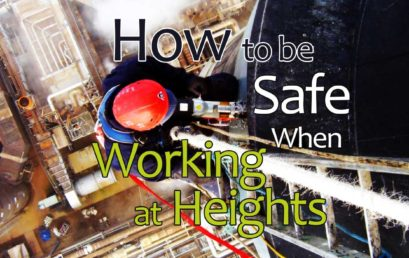 Working At Heights : Things To Remember To Remain Safe