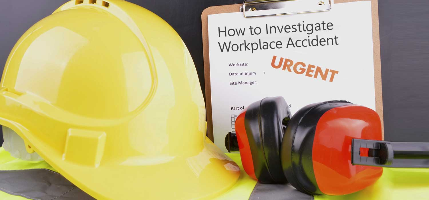 How Workplace Accident Investigations can Enhance workers' Safety