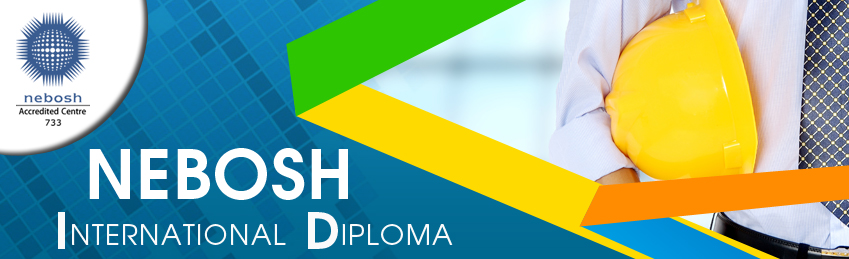Occupational Health And Safety Nebosh International Diploma Course