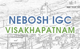 NEBOSH IGC Training Course in Visakhapatnam