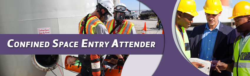 Confined Space Entry Attender course