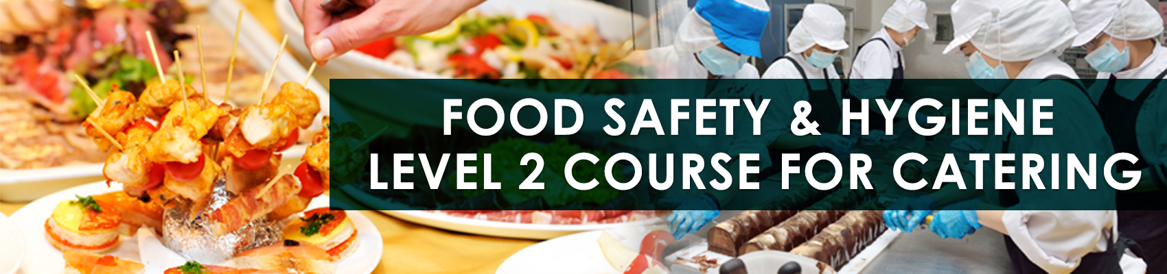 Food Safety & Hygiene Level 2 Course For Catering - GREEN