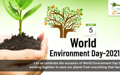 WORLD ENVIRONMENT DAY 5th June 2021