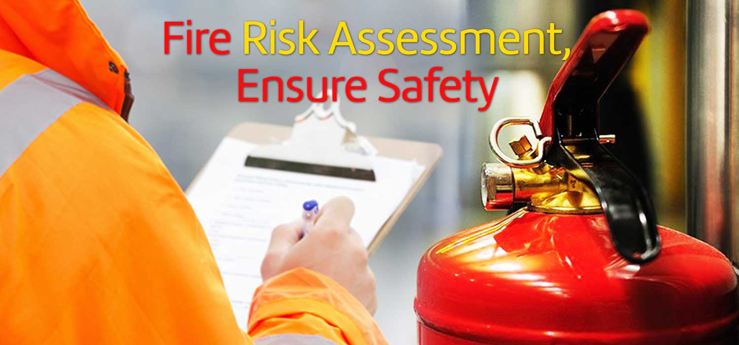Fire risk assessment which can contain fire and ensure safety for all