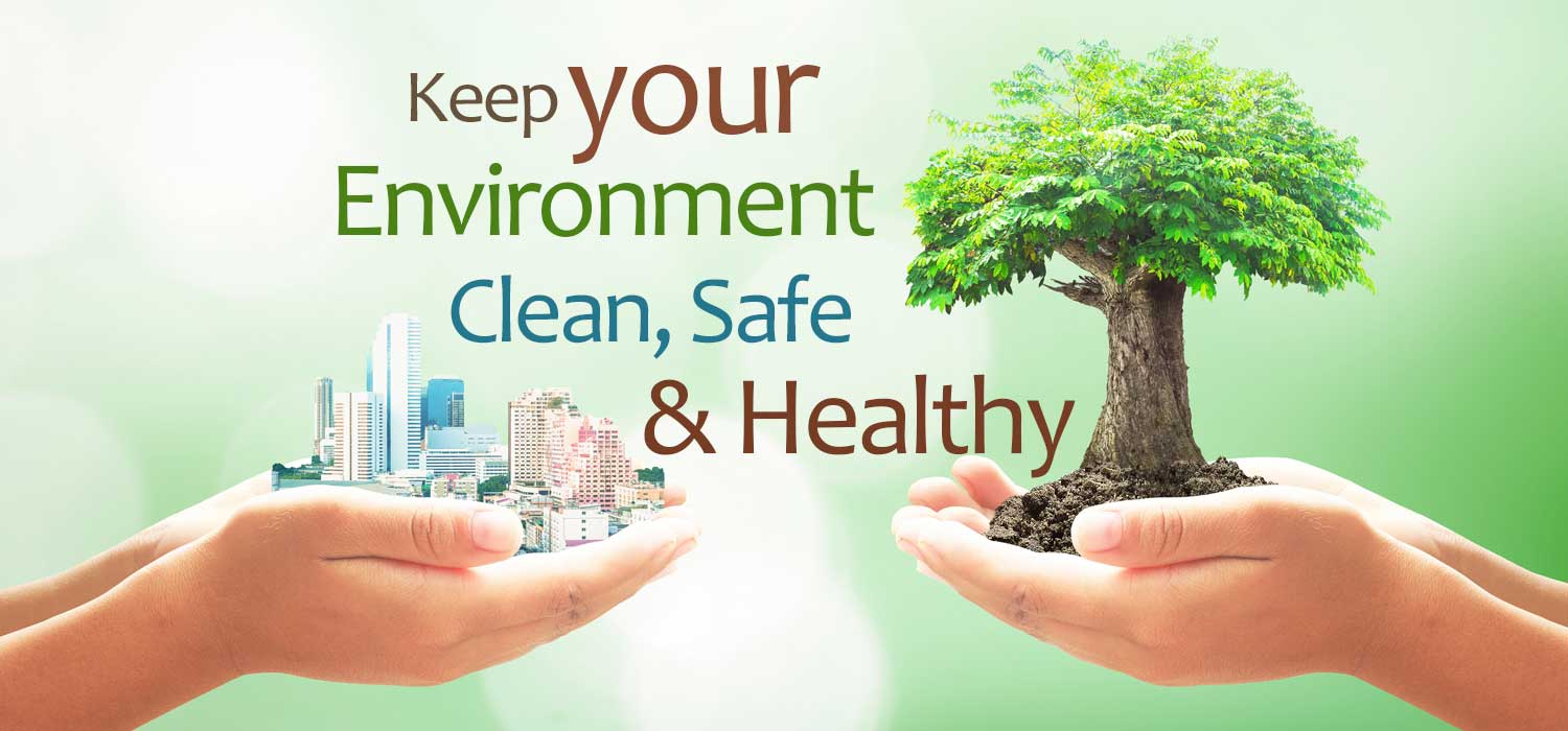 How To Keep Your Work Environment Clean Safe And Healthy Green