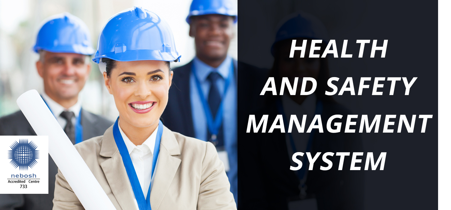 PEDAGOGICS OF NEBOSH IGC : HEALTH AND SAFETY MANAGEMENT SYSTEM