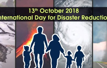 13th October, 2018 International Day for Disaster Reduction