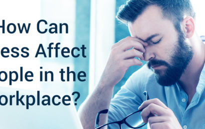 How can stress affect people in the workplace?