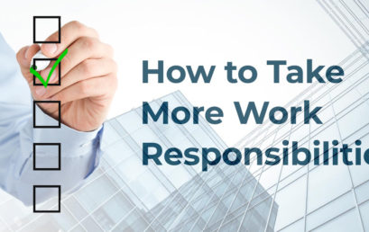 How to Take More Work Responsibilities ?