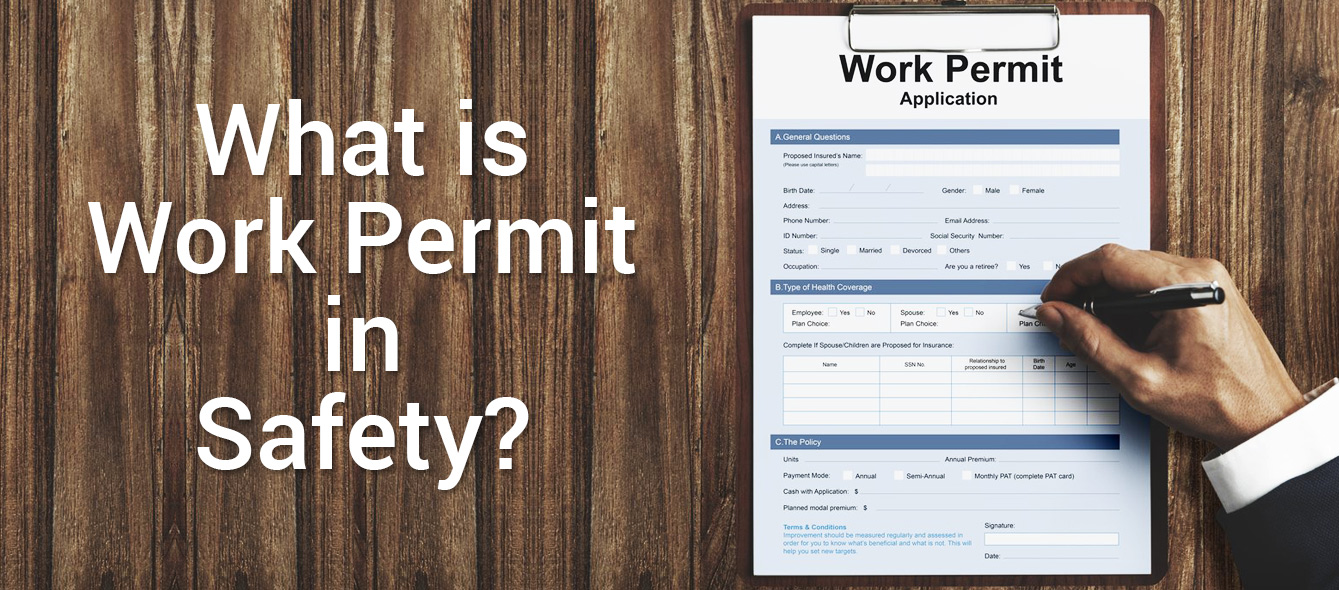 What is Work Permit in Safety?
