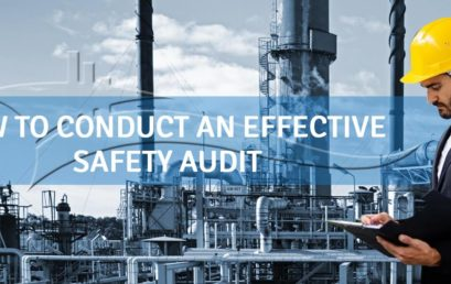 How to conduct an effective Safety Audit