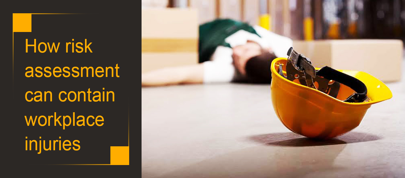 How risk assessment can contain workplace injuries