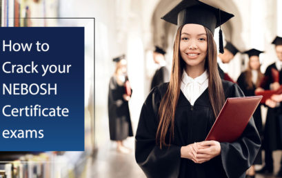 How to Crack your NEBOSH Certificate exams?