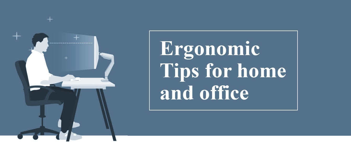 Ergonomics Tips for Home and Office