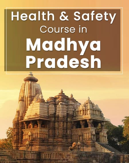 safety course in Madhya Pradesh