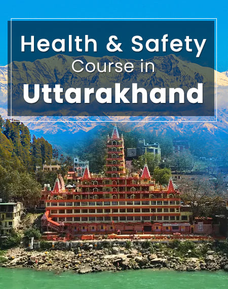 safety course in Uttarakhand