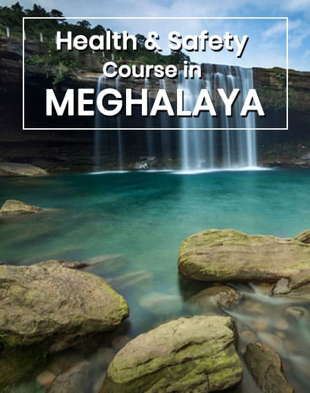 safety course in Meghalaya