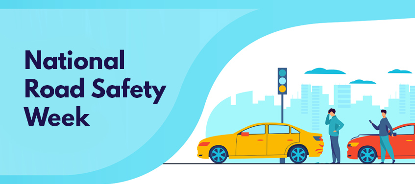 National Road Safety Week January 11th to January 17th – 2021