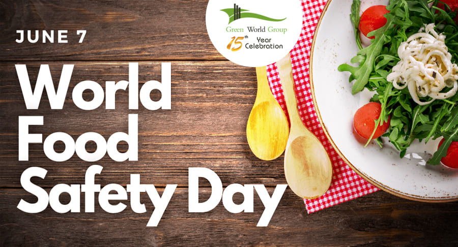 World Food Safety Day June 7th 2021