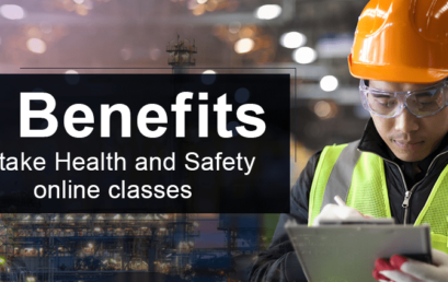 5 Benefits to take Health and safety online classes