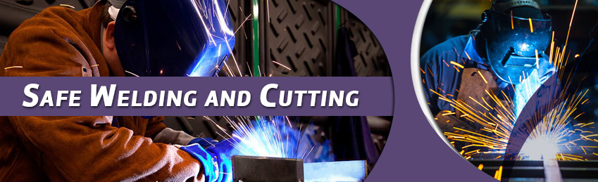 SAFE WELDING AND CUTTING